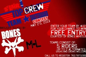 Top Crew Contest at 3rd Lair SkatePark & Shop May 2nd thru 4th!