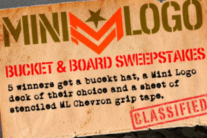 Mini Logo's Bucket & Board Sweepstakes!