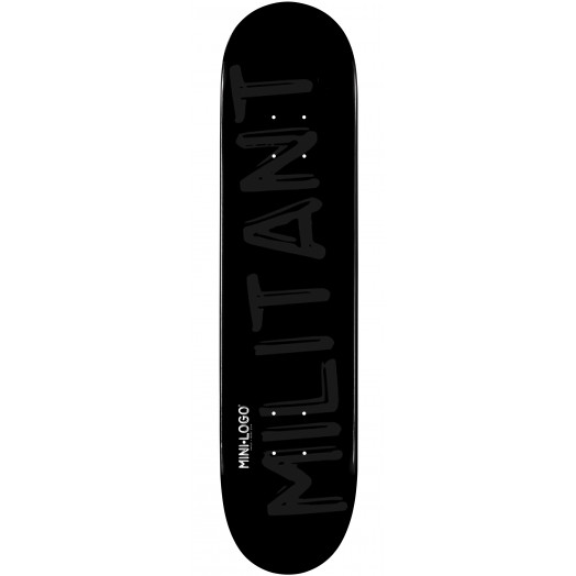 Mini Logo Militant Skateboard Deck 126 Black - 7.625 x 31.625