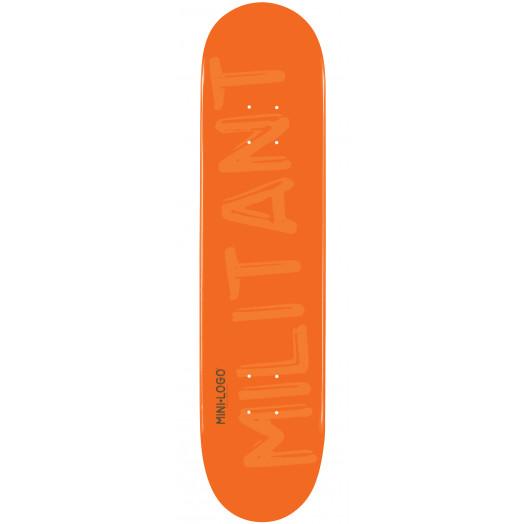 Mini Logo Militant Skateboard Deck 112 Orange - 7.75 x 31.75